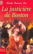 Hawthorne Brothers, Tome 3 : La justicière de Boston