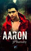 Histoires de survivants, Tome 1 : Aaron