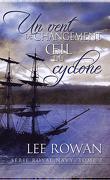 Royal Navy, Tome 2 : Un vent de changement et Œil du cyclone