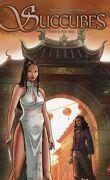Succubes, tome 6 : Xue Dan