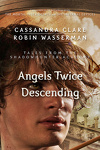 couverture Tales from Shadowhunter Academy, Tome 10 : Angels Twice Descending