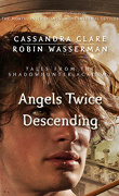Tales from Shadowhunter Academy, Tome 10 : Angels Twice Descending