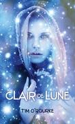 Trilogie de la Lune, tome 1 : Clair de Lune