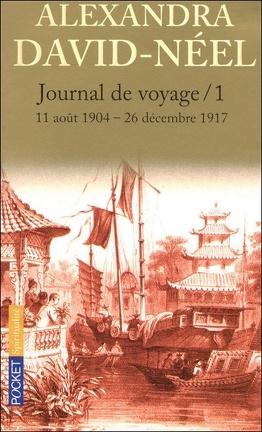 Couverture du livre : Journal de voyage : Tome 1, Lettres à son mari : 11 août 1904-26 décembre 1917