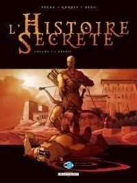 Couverture du livre : L'Histoire Secrète, tome 1 : Genèse
