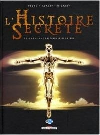 Couverture du livre : L'Histoire Secrète, tome 13 : Le Crépuscule des dieux