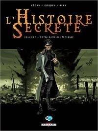 Couverture du livre : L'Histoire Secrète, tome 7 : Notre-Dame des ténèbres