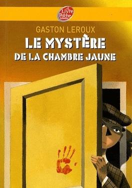 Couverture du livre : Le Mystère de la chambre jaune