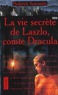 La vie secrète de Laszlo, comte Dracula