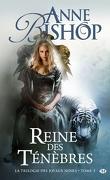 La Trilogie des Joyaux Noirs, Tome 3 : Reine des Ténèbres
