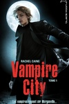 couverture Vampire City, Tome 1 : Bienvenue en enfer