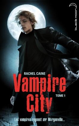 Couverture du livre : Vampire City, Tome 1 : Bienvenue en enfer