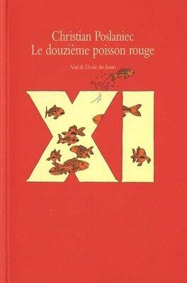 Couverture du livre : Le douzième poisson rouge