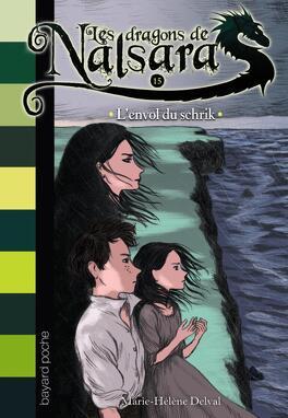 Couverture du livre : Les dragons de Nalsara, tome 15 : L'envol du schrik
