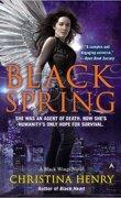 Black Wings, Tome 7 : Black Spring