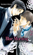 Blue Morning, Tome 2