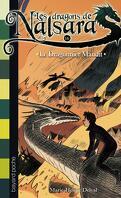Les Dragons de Nalsaras, Tome 16 : Le Dragonnier maudit