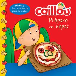 Couverture du livre : Caillou prépare un repas