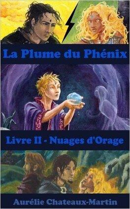 Couverture du livre : La Plume du Phénix, Livre 2 : Nuages d'orage