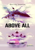 Above All, Tome 3 : Décoller