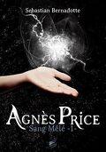 Agnès Price, Tome 1 : Sang Mêlé