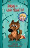 L'Envers des contes, Tome 3 : Journal du (pas si) grand méchant loup