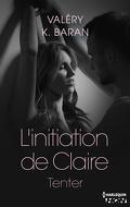 L'Initiation de Claire, Tome 1 : Tenter