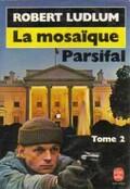 La Mosaïque Parsifal tome 2