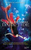 Waterfire Saga, tome 3 : Dark Tide