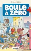Boule à Zéro, tome 5 : Le nerf de la guerre
