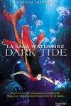 couverture La Saga Waterfire, Tome 3 : Dark Tide