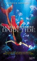 La Saga Waterfire, Tome 3 : Dark Tide