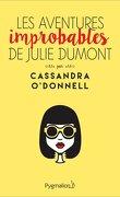 Les aventures improbables de Julie Dumont