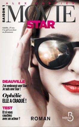 Movie Star, Tome 1 : Deauville