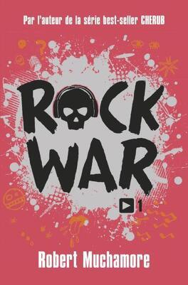Couverture du livre : Rock War, Tome 1 : La Rage au cœur