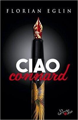 Couverture du livre : Ciao connard