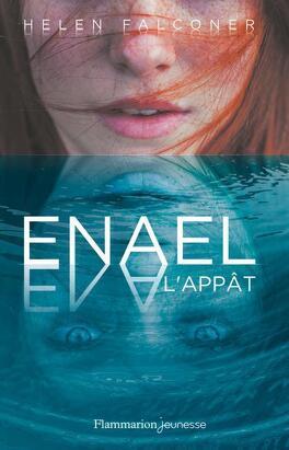 Couverture du livre : Enael, Tome 1 : L'appât