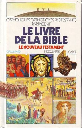 Couverture du livre : Le livre de la Bible: Le Nouveau Testament