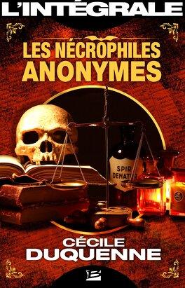 Couverture du livre : Les Nécrophiles anonymes - L'Intégrale