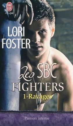 Couverture du livre : Les SBC Fighters, Tome 1: Ravages
