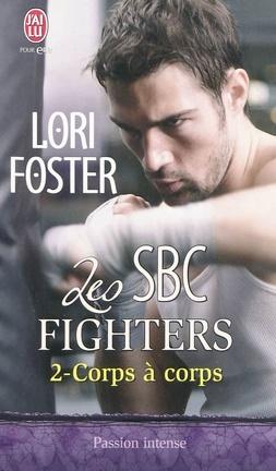 Couverture du livre : Les SBC Fighters, Tome 2 : Corps à corps