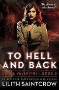 Danny Valentine, Tome 5 : To Hell and Back