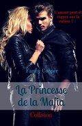 La Princesse de la Mafia, tome 1 : Collision