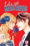 Let's get married ! tome 1