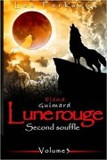Lune rouge, Episode 3: Second souffle