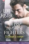 couverture Les SBC Fighters, Tome 2 : Corps à corps