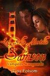 couverture Les Vampires Scanguards, Tome 1 : La Belle Mortelle de Samson