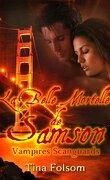 Les Vampires Scanguards, Tome 1 : La Belle Mortelle de Samson