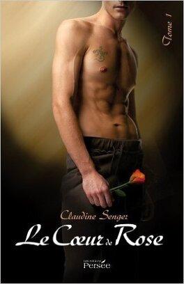 Couverture du livre : Le Cœur de Rose