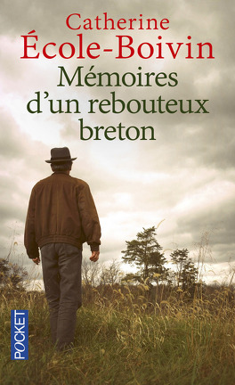 Couverture du livre : Mémoires d'un rebouteux breton